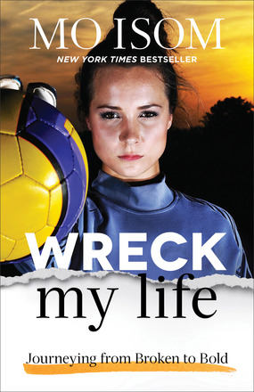 Cover of Wreck My Life, by Mo Isom