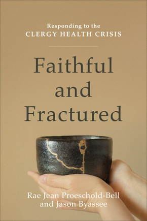 Faithful And Fractured Baker Publishing Group
