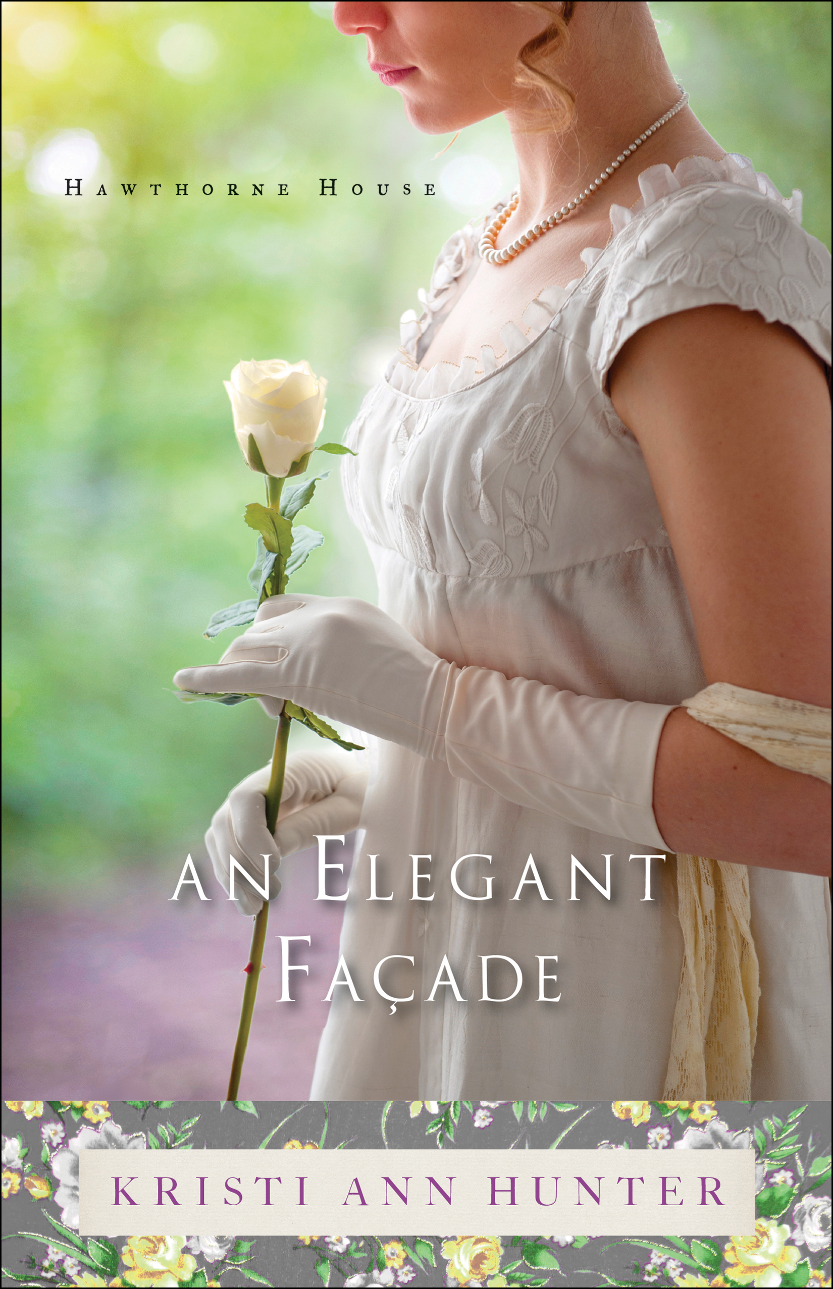 book review of An Elegant Facade by Kristi Ann Hunter (Bethany House) by papertapepins