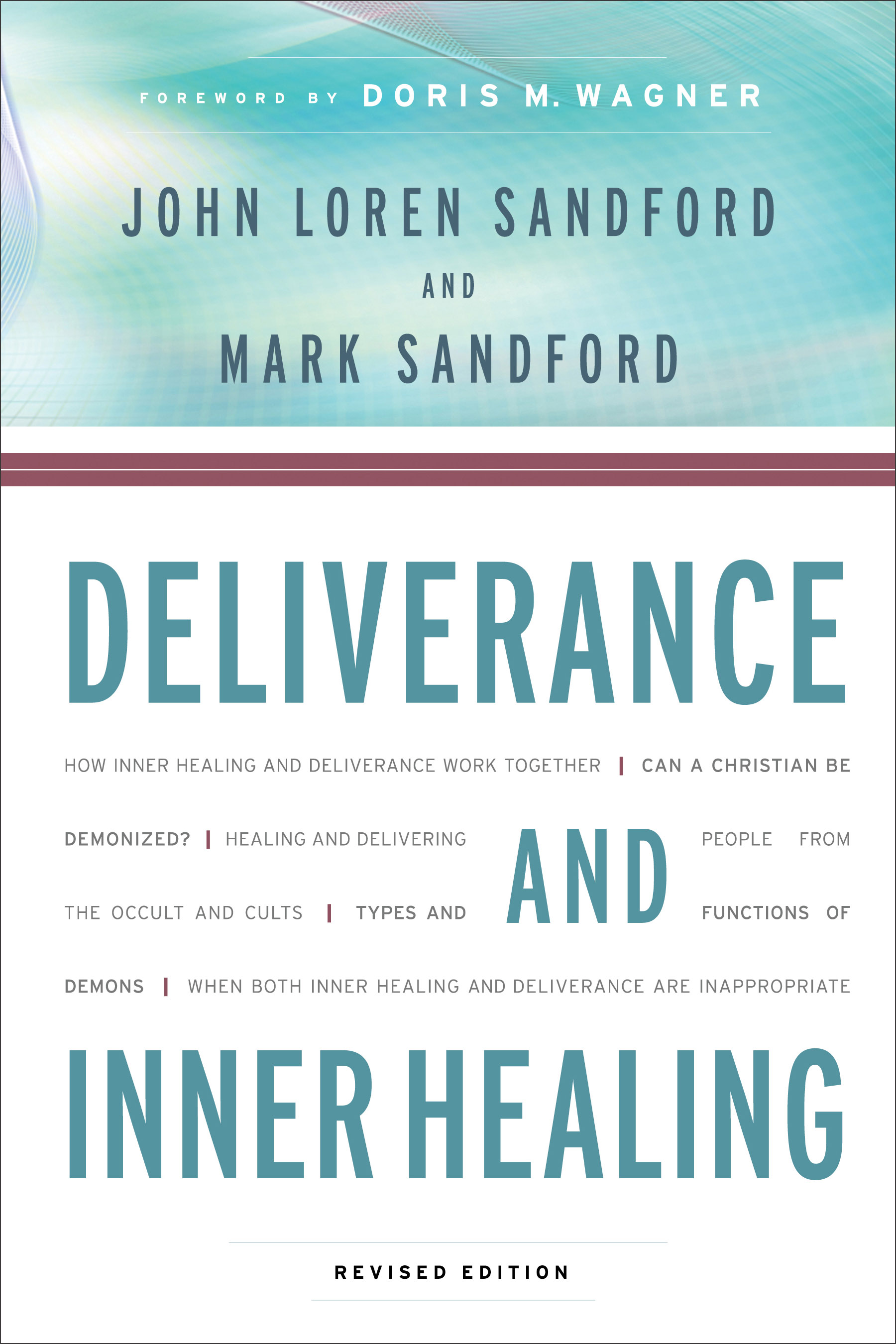 Deliverance and Inner Healing, Revised Edition | Baker Publishing Group