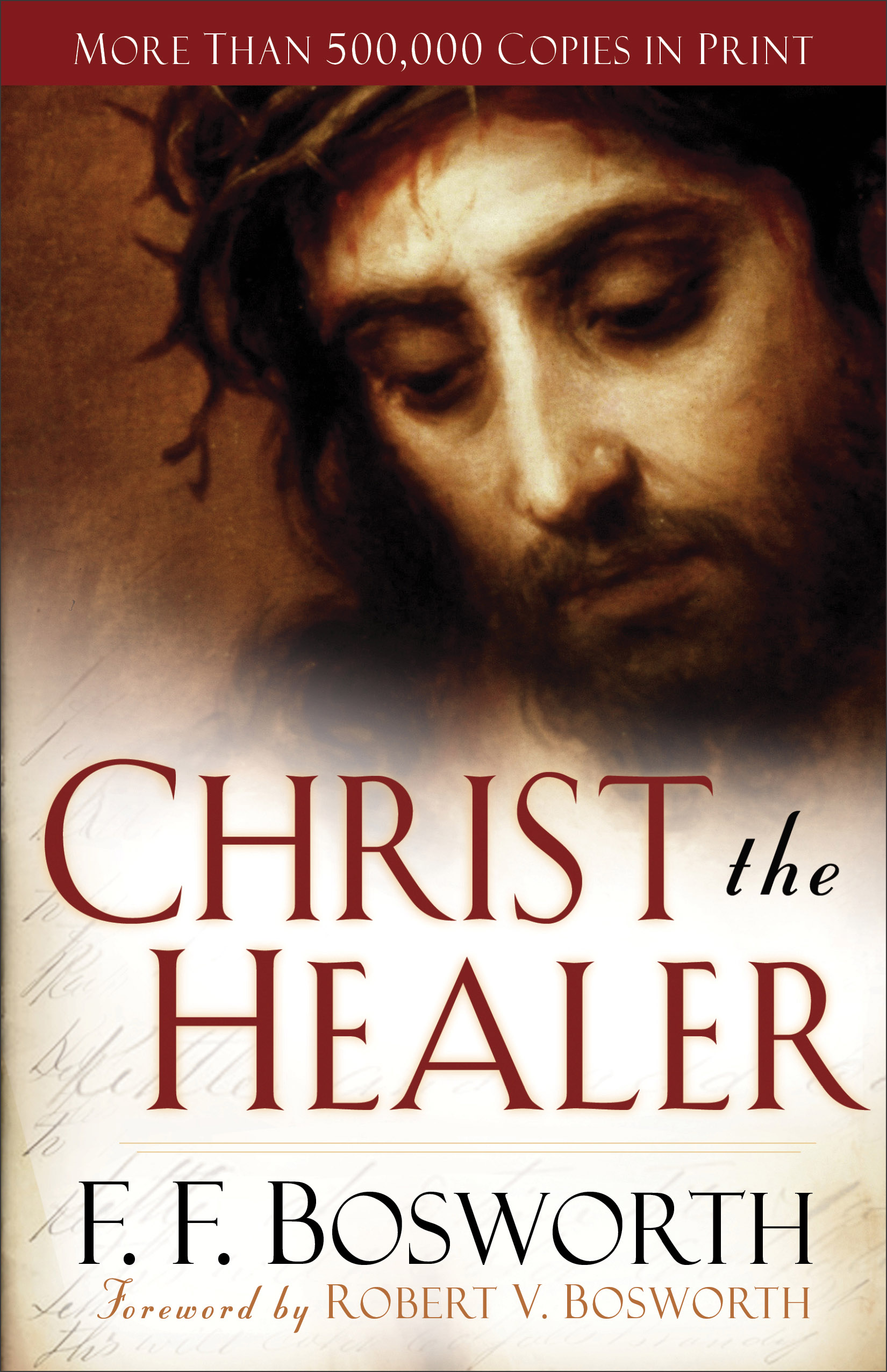 Christ The Healer Revised And Expanded Edition Baker