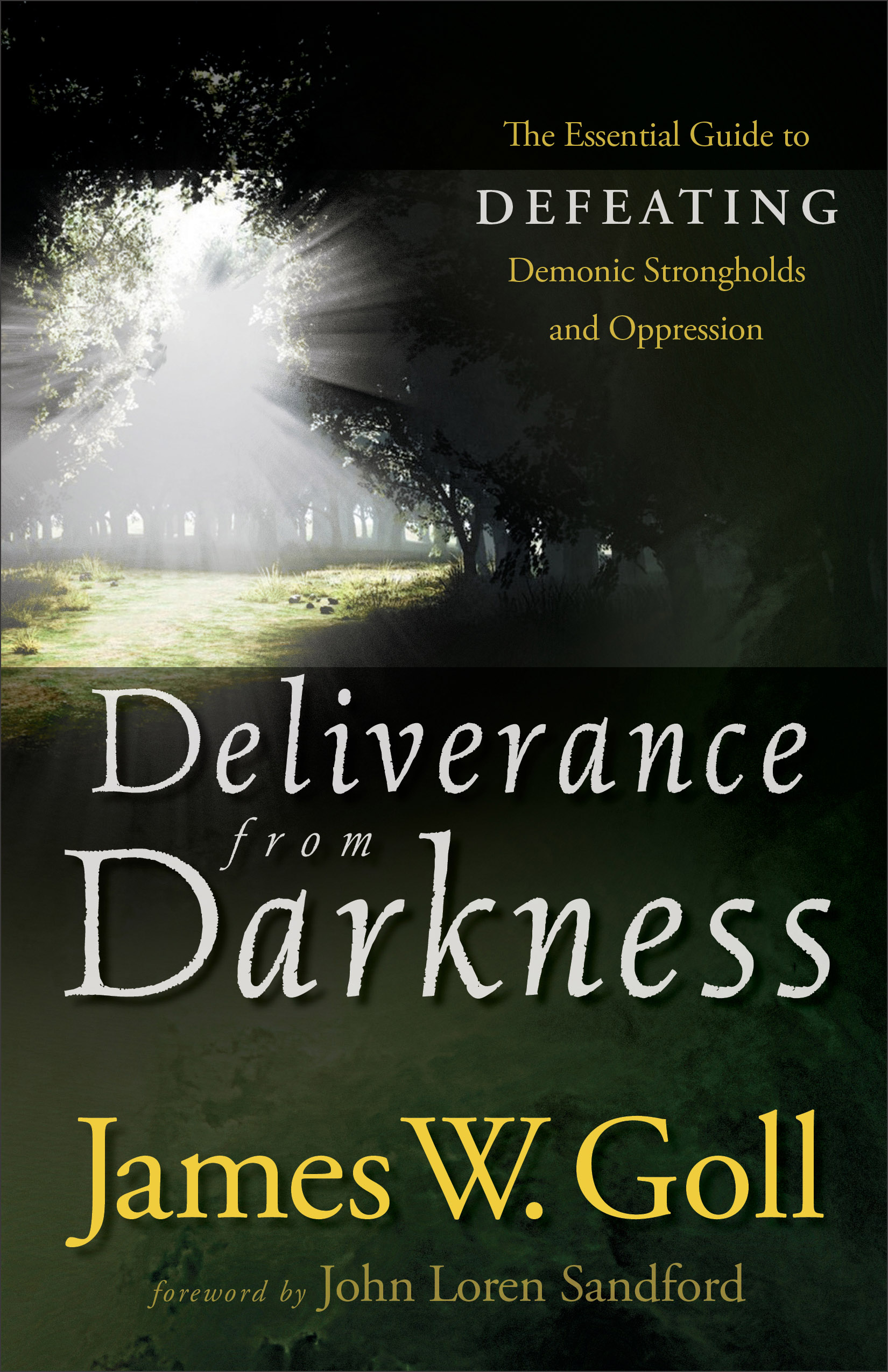 Deliverance from Darkness | Baker Publishing Group