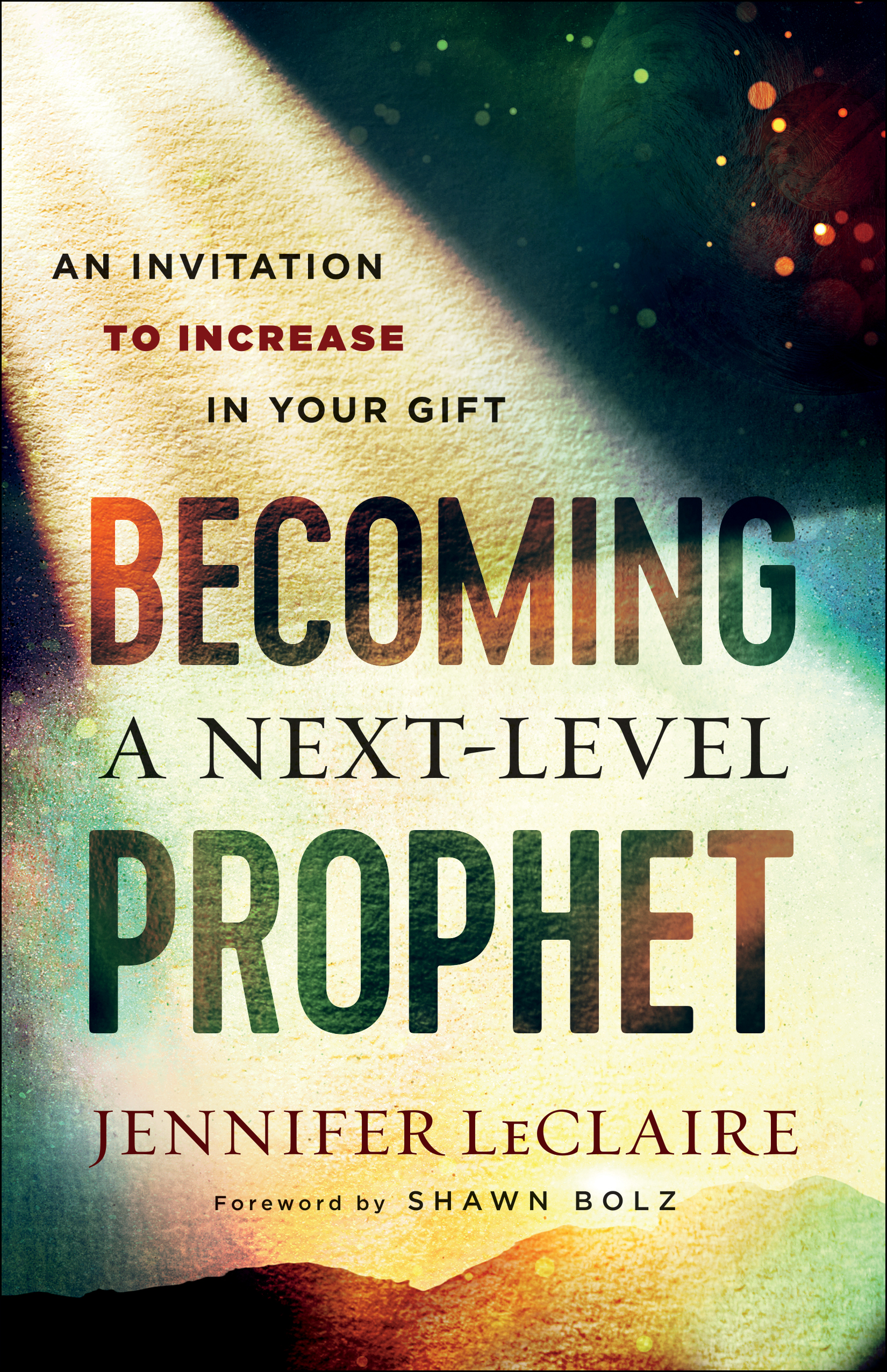 Becoming a Next-Level Prophet | Baker Publishing Group