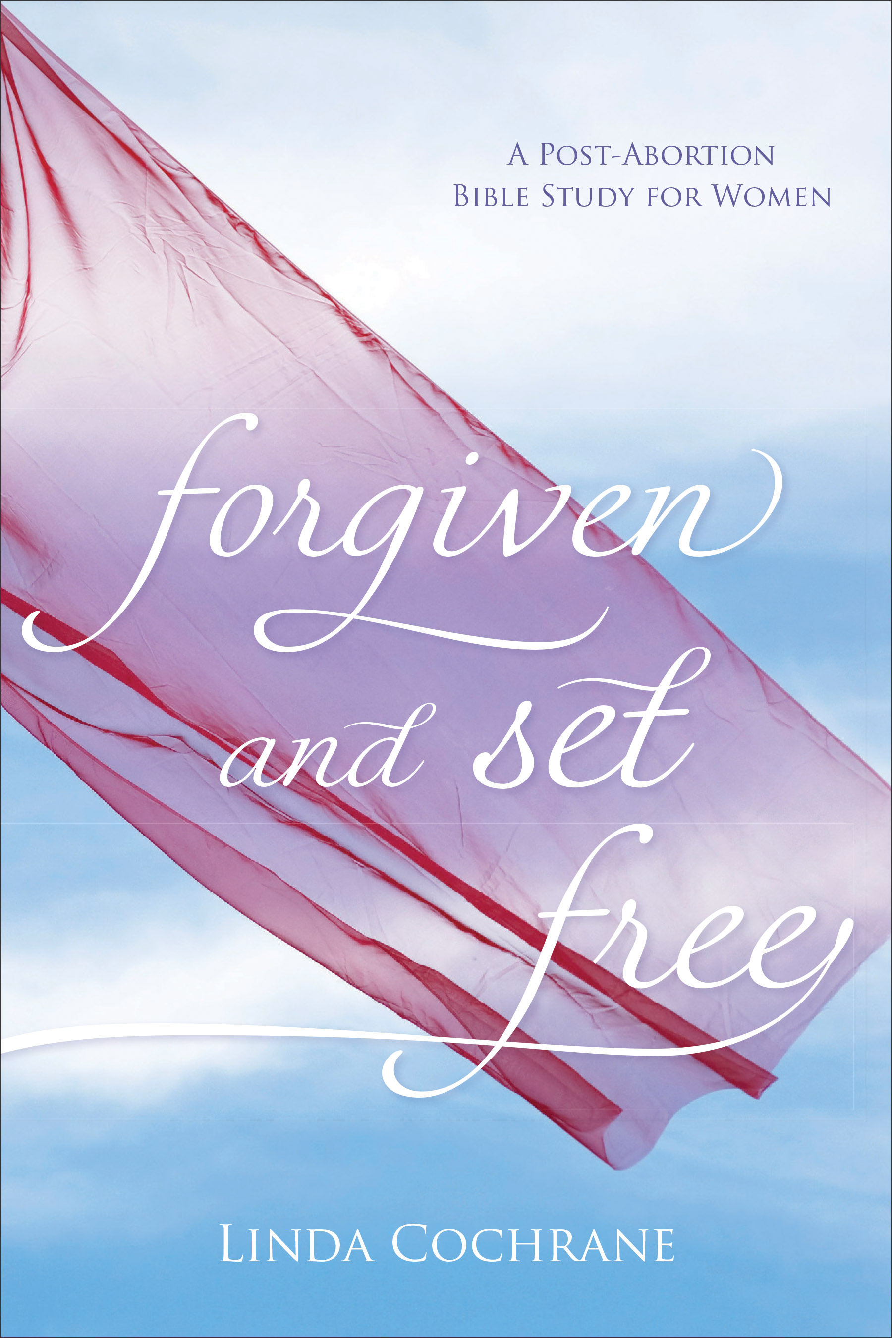 Forgiven and Set Free, Revised and Updated Edition | Baker