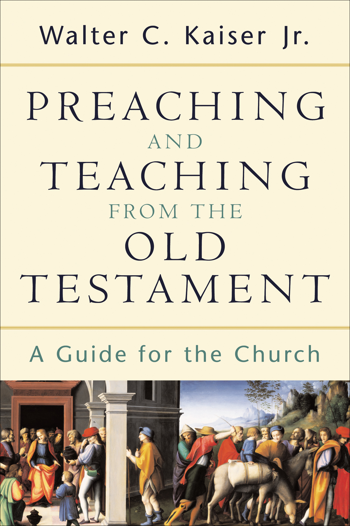 Preaching and Teaching from the Old Testament | Baker