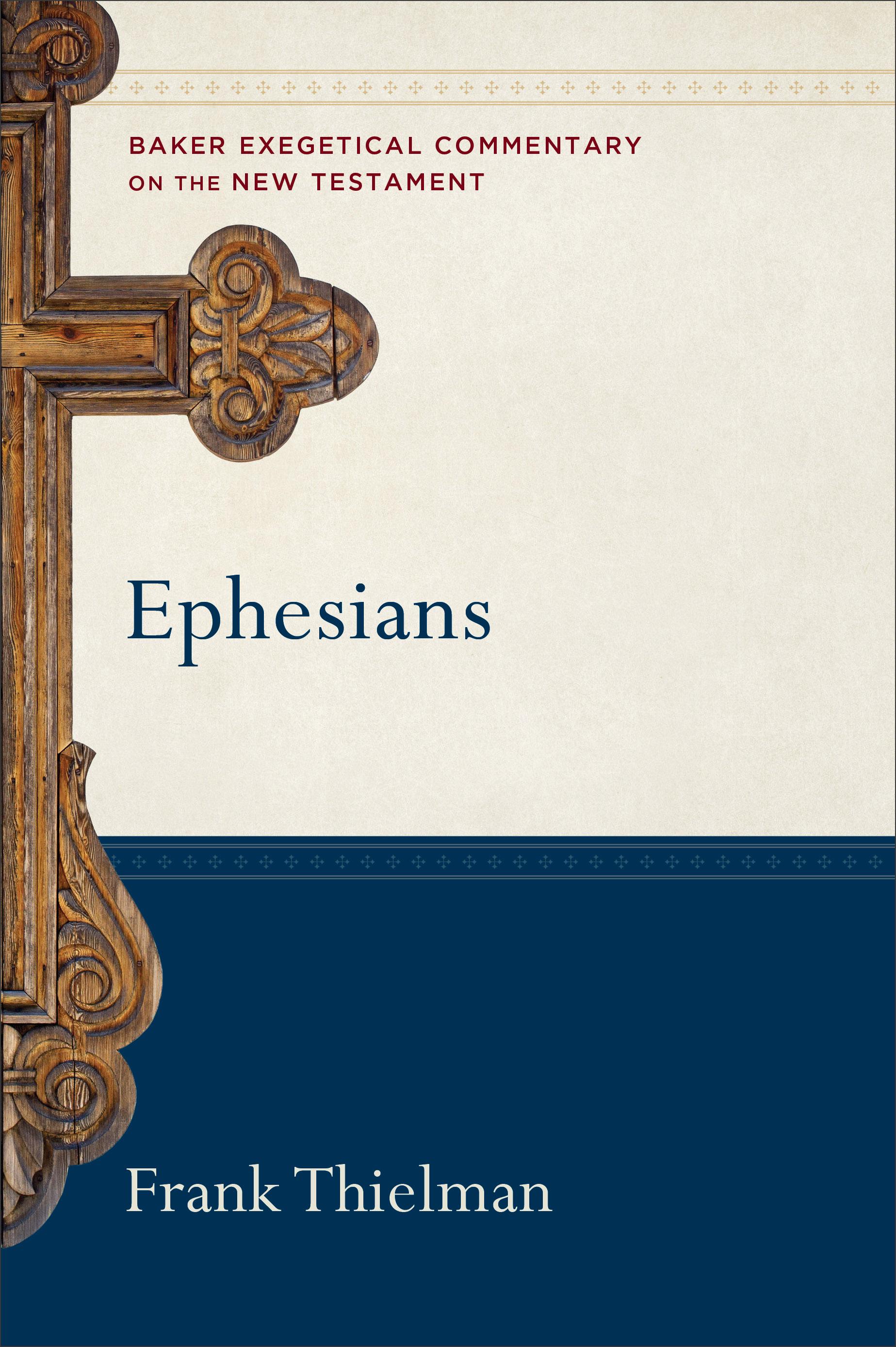 Ephesians   Baker Publishing Group