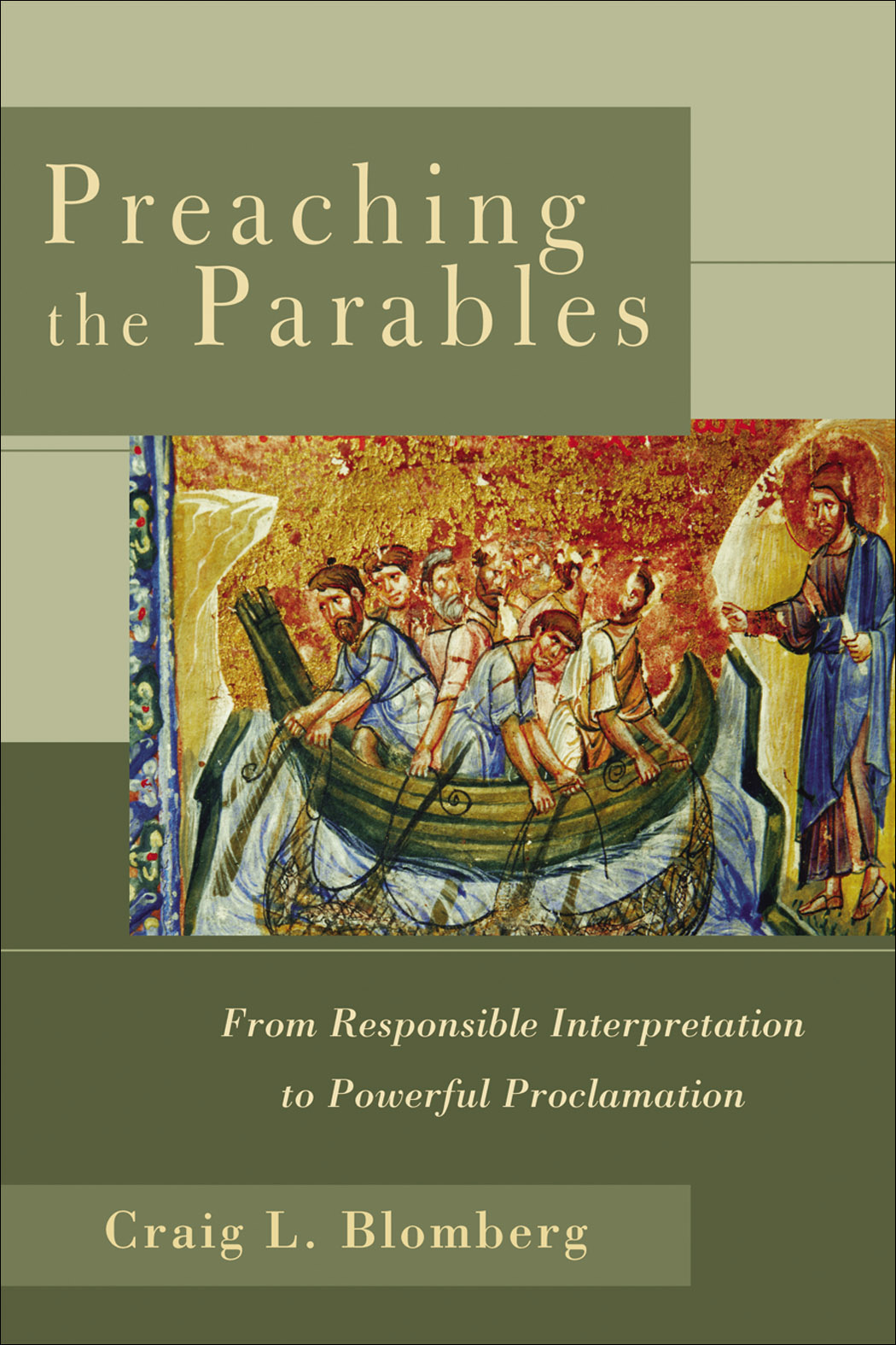 preaching the parables baker publishing group