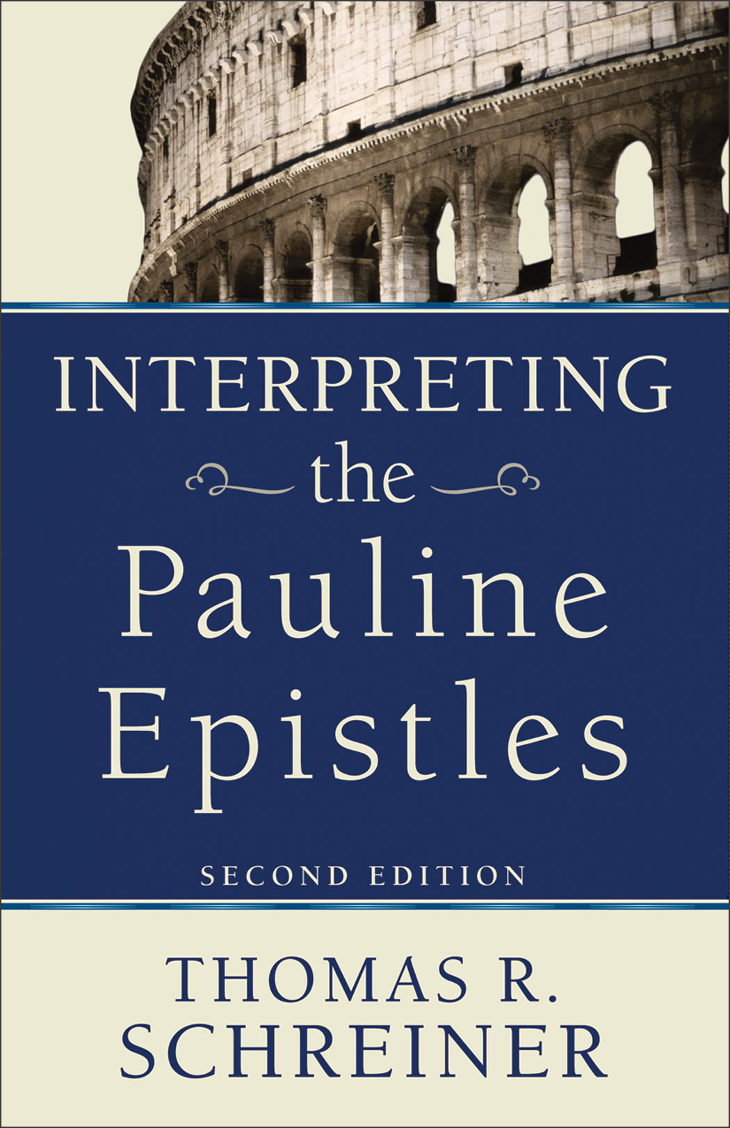 Interpreting The Pauline Epistles 2nd Edition