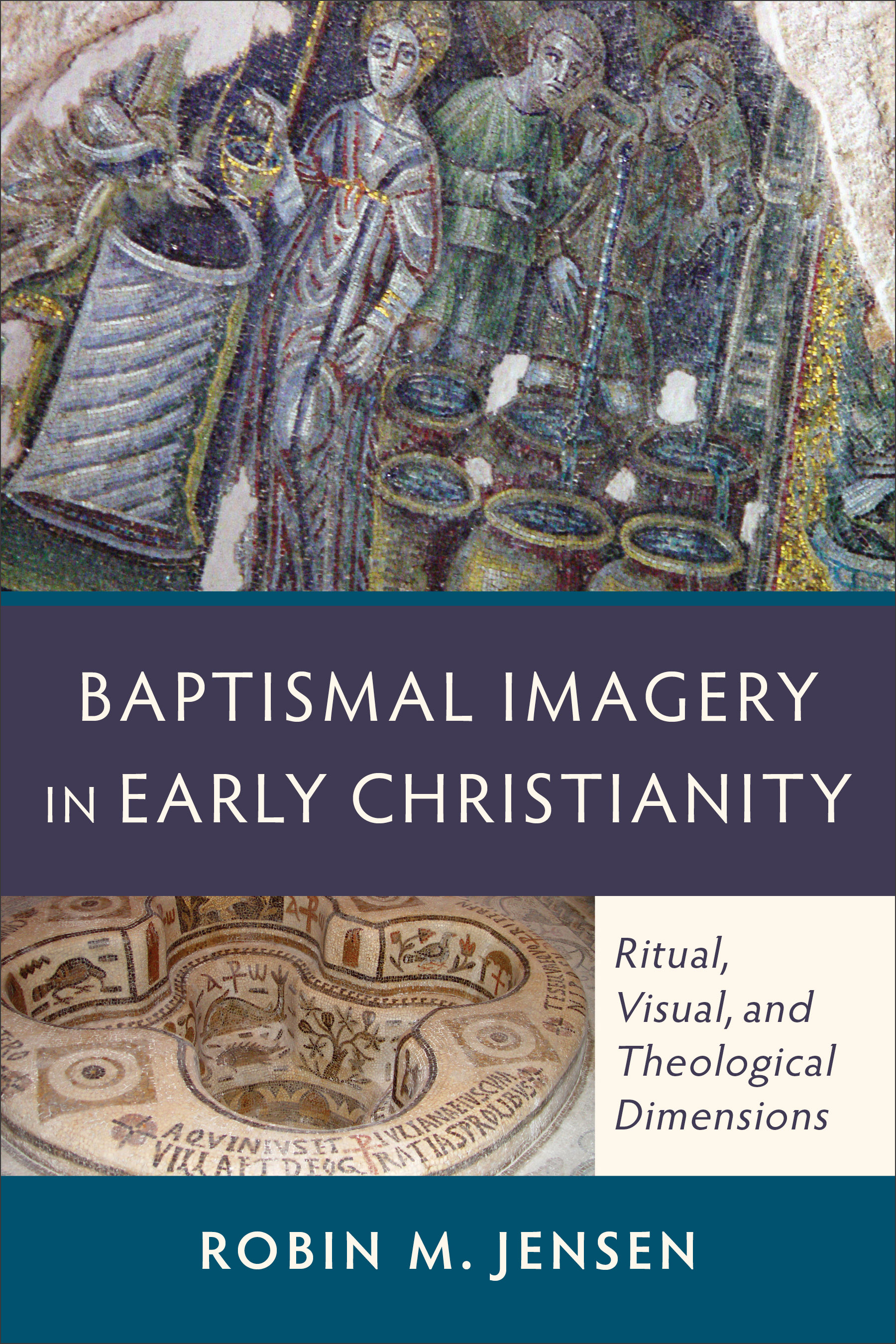 Baptismal Imagery in Early Christianity | Baker Publishing Group