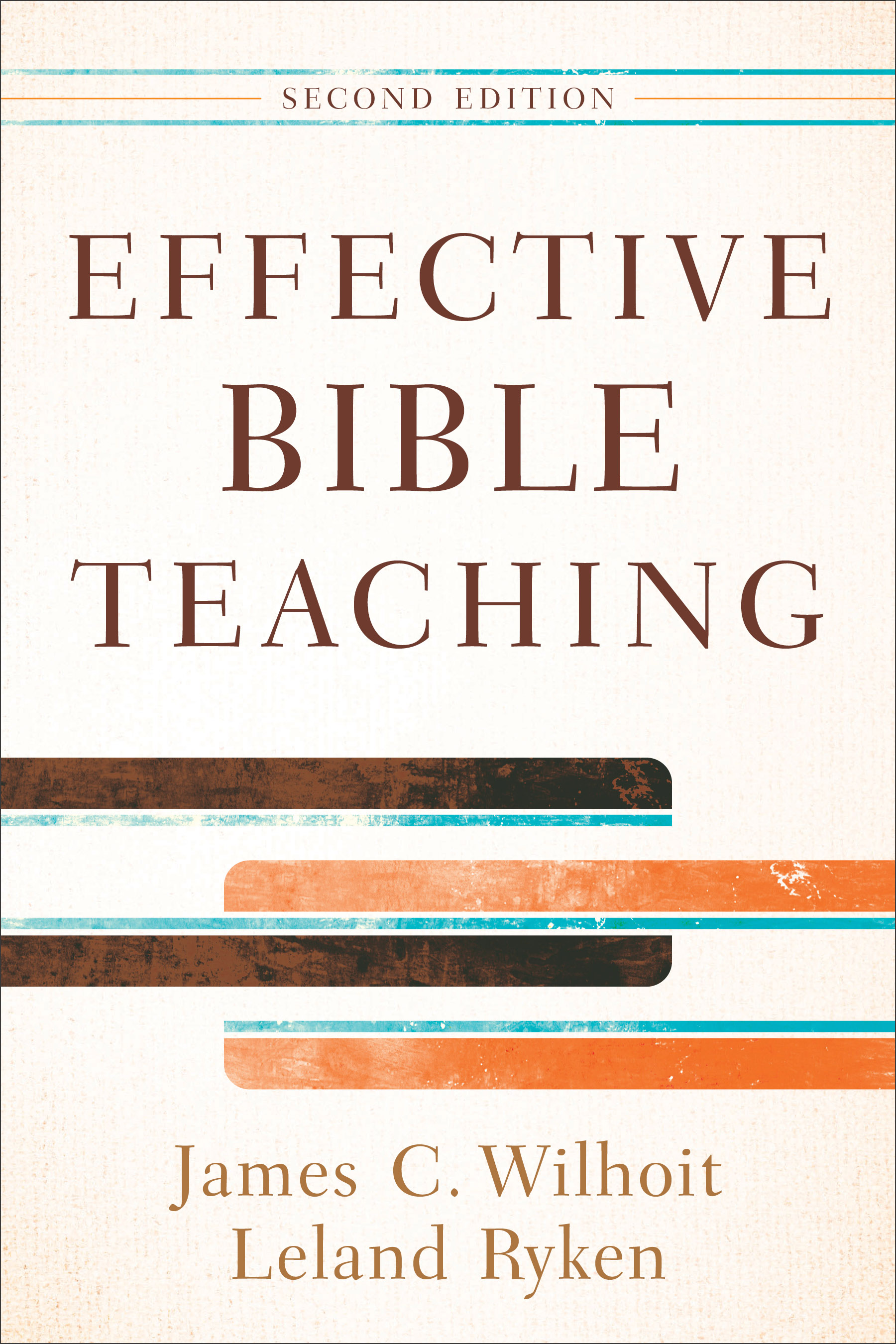 Effective Bible Teaching, 2nd Edition