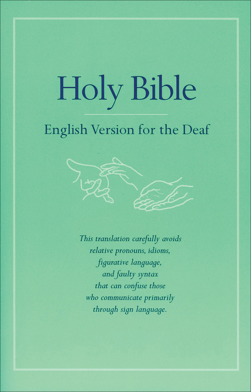 Holy Bible English Version for the Deaf | Baker Publishing Group