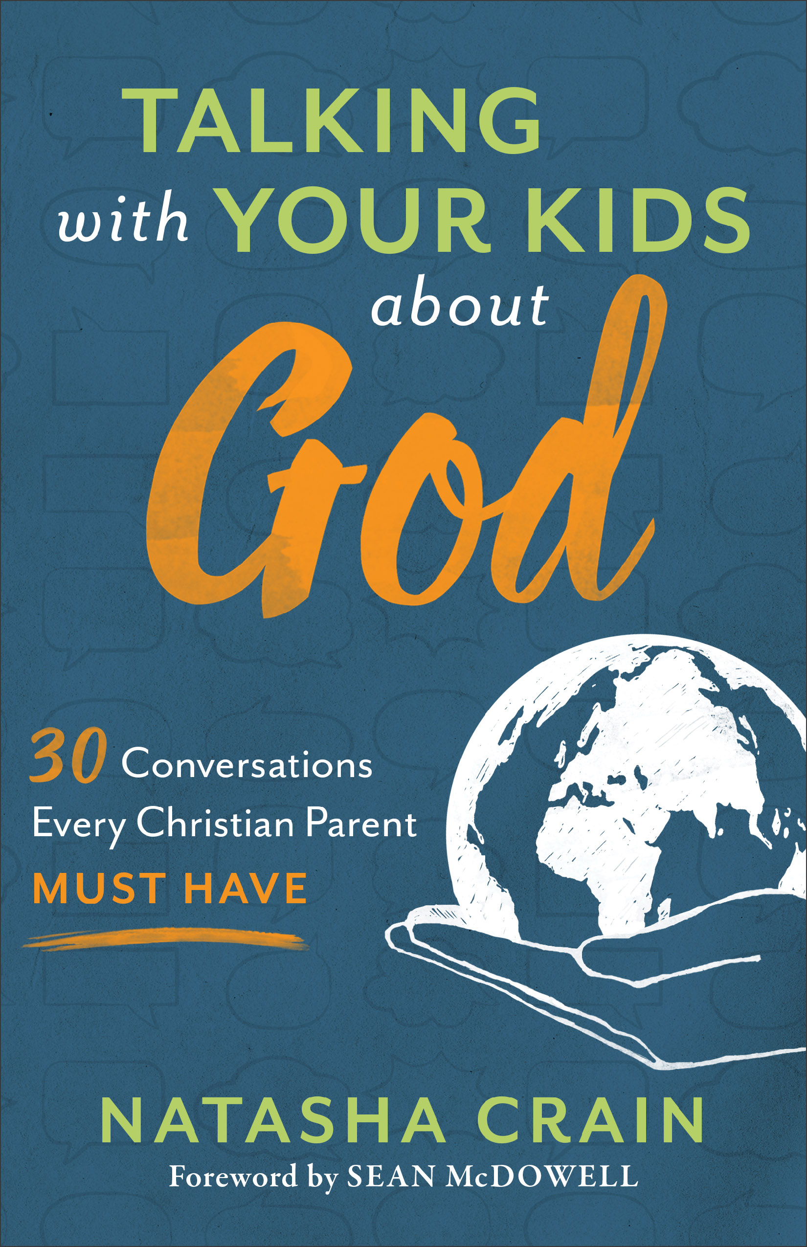 Talking with Your Kids about God   Baker Publishing Group