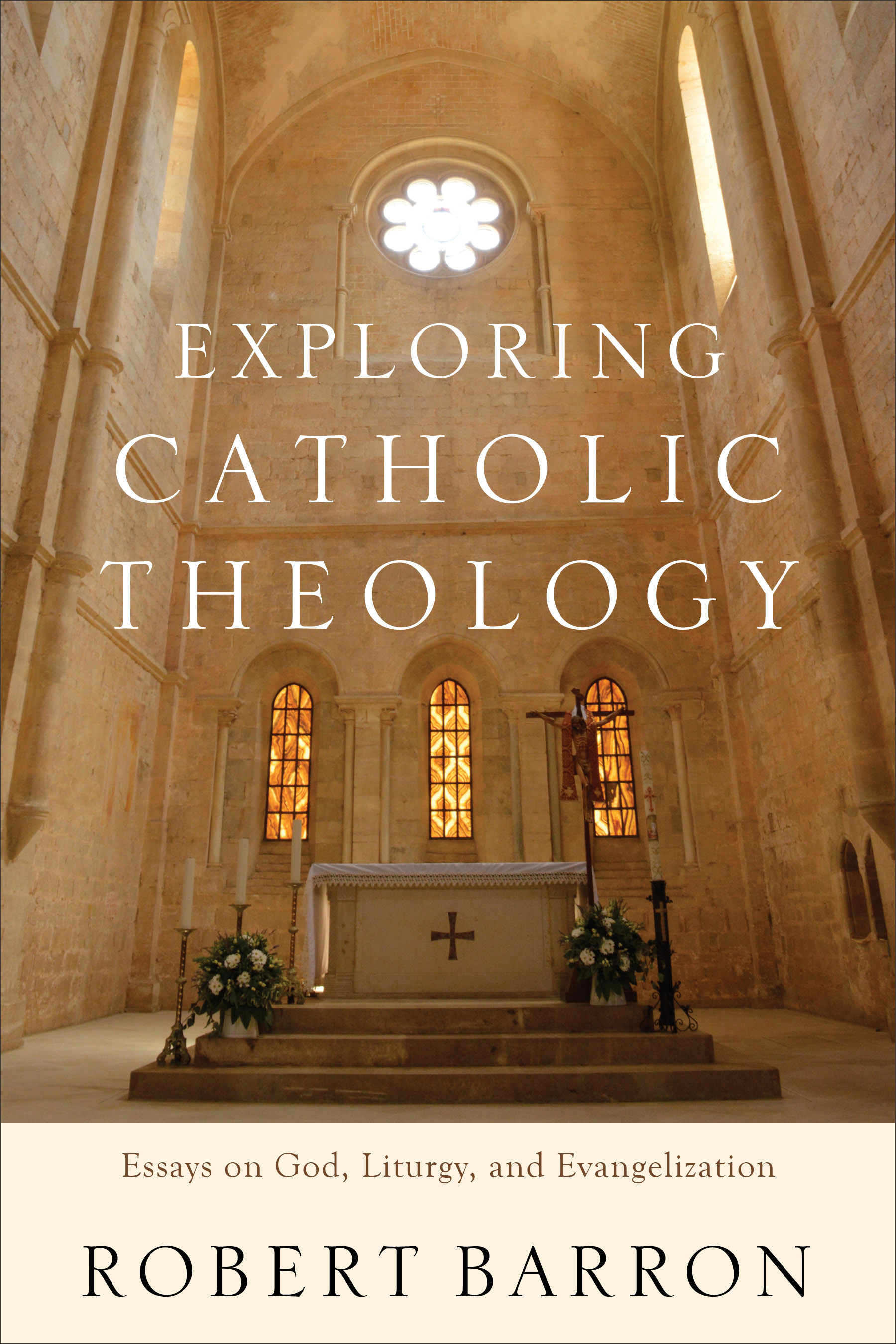 exploring catholic theology baker publishing group exploring catholic theology