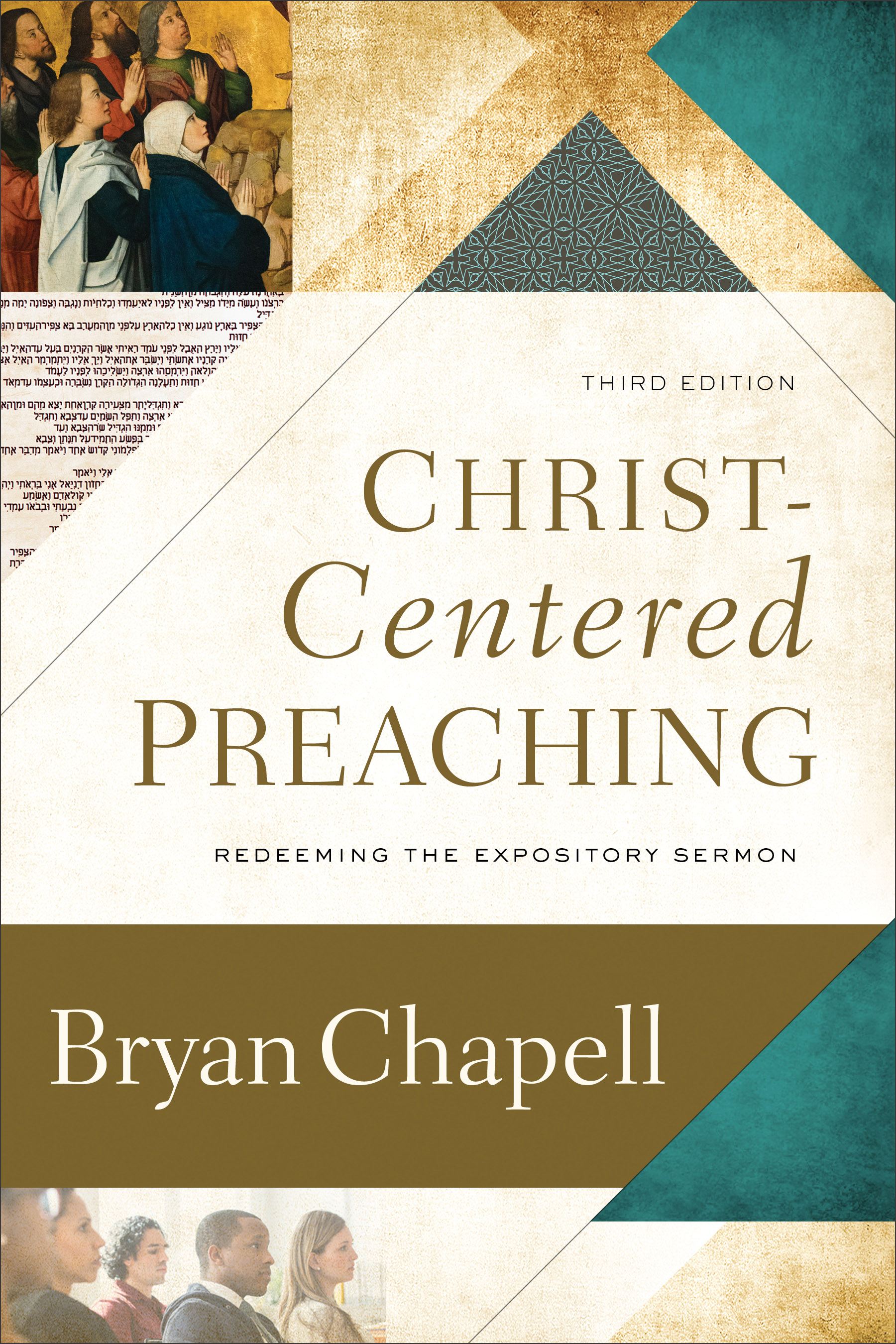 Christ-Centered Preaching, 3rd Edition | Baker Publishing Group