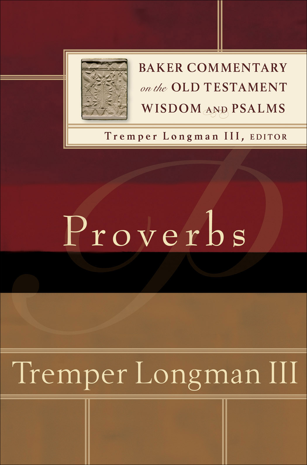 Proverbs | Baker Publishing Group