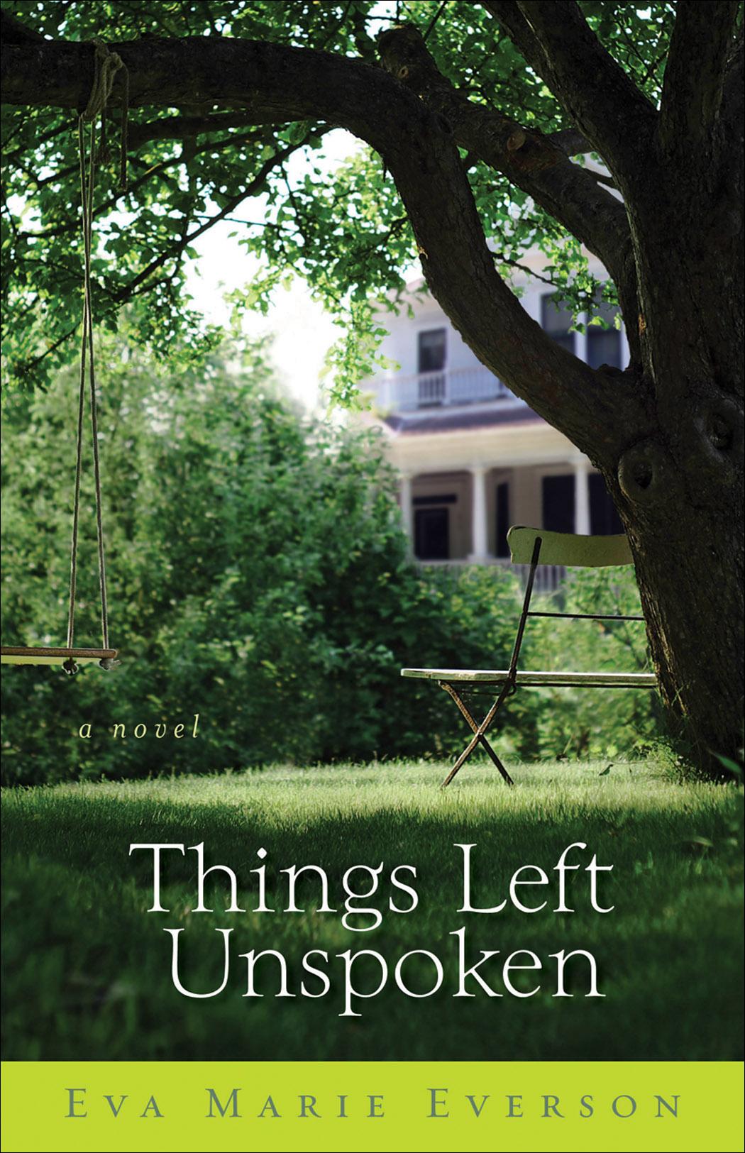 Things Left Unspoken | Baker Publishing Group