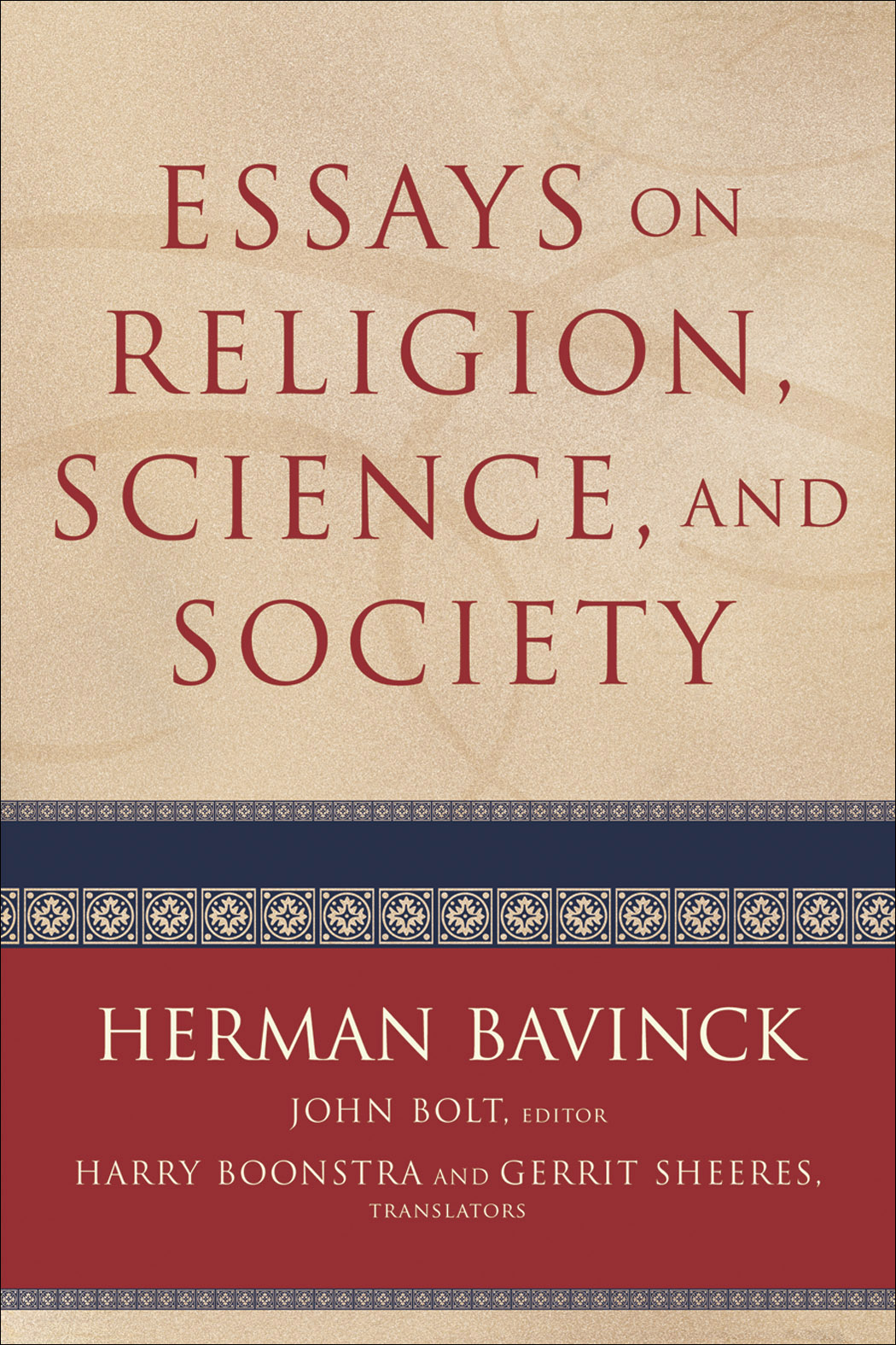 Essays On Religion Science And Society  Baker Publishing Group Essays On Religion Science And Society