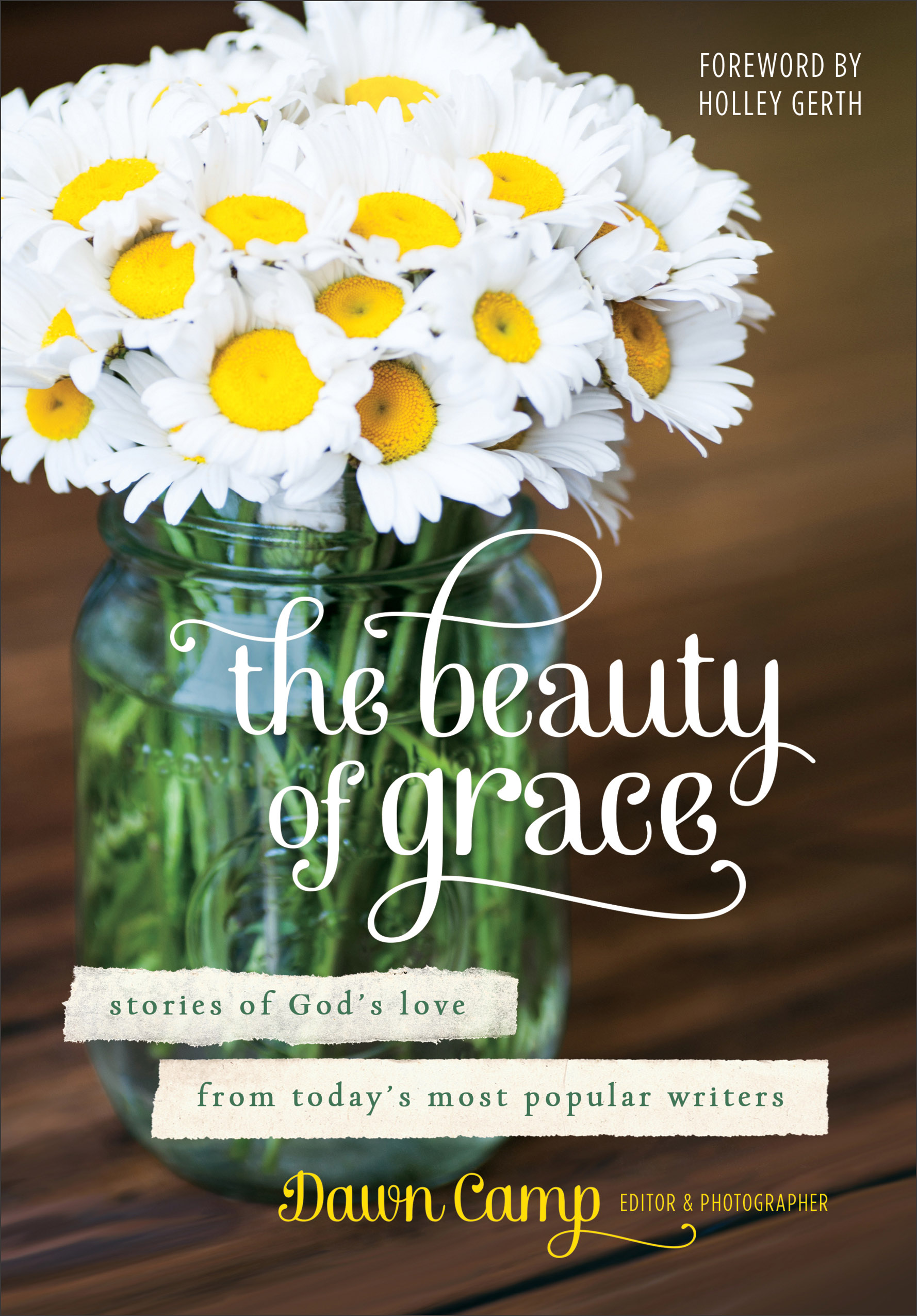 The Beauty Of Grace Baker Publishing Group