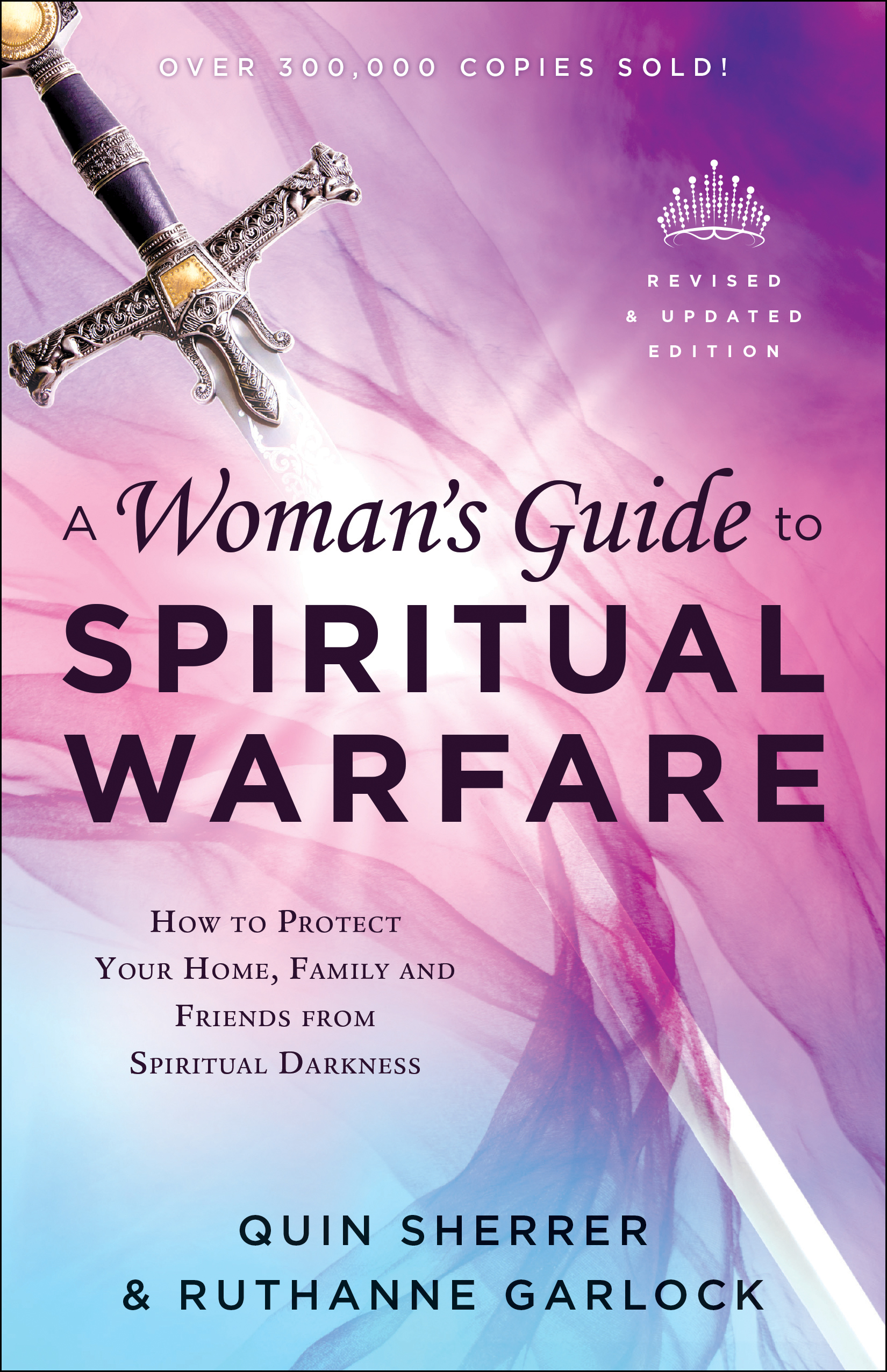 A Woman's Guide to Spiritual Warfare, Revised and Updated