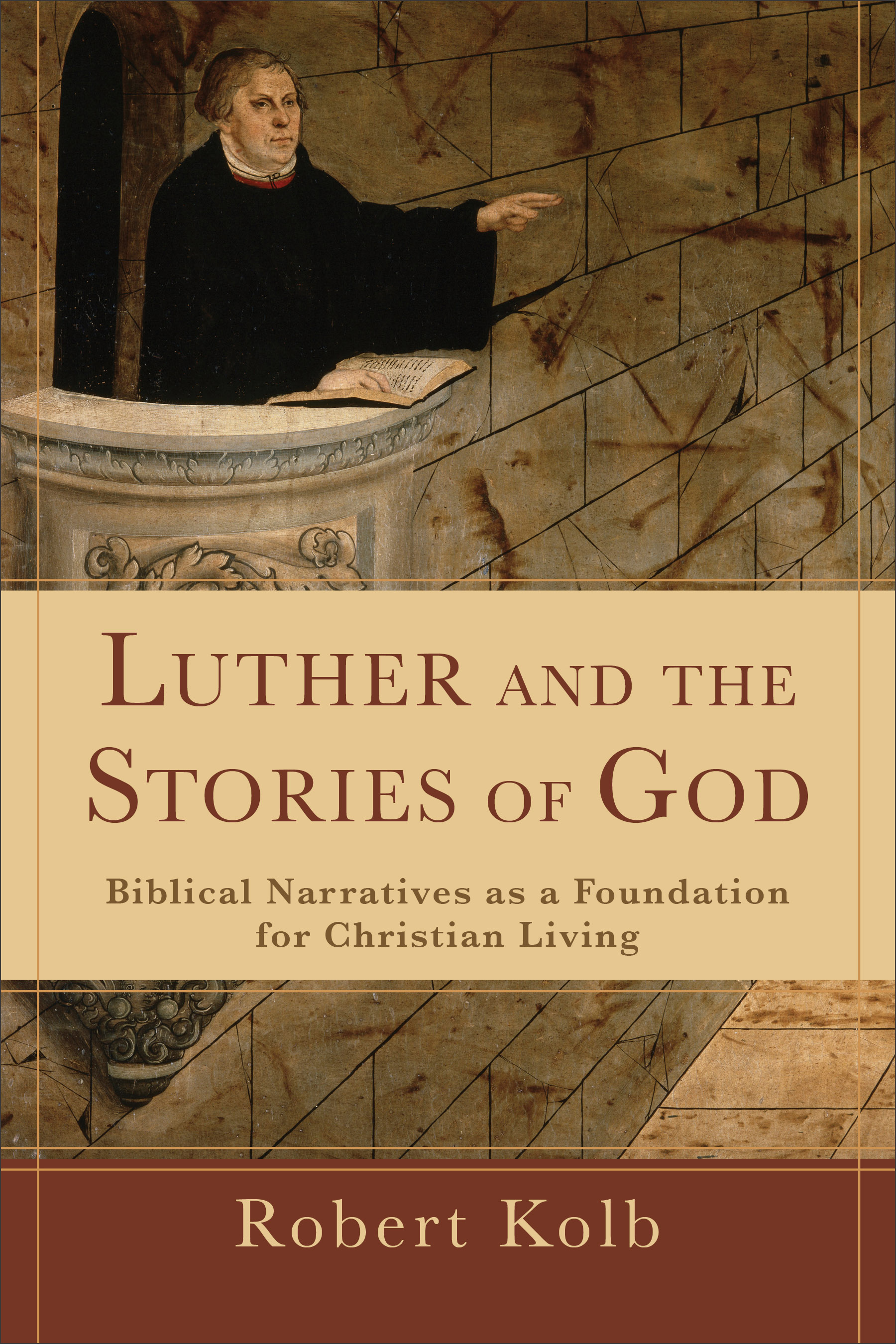 Luther and the Stories of God