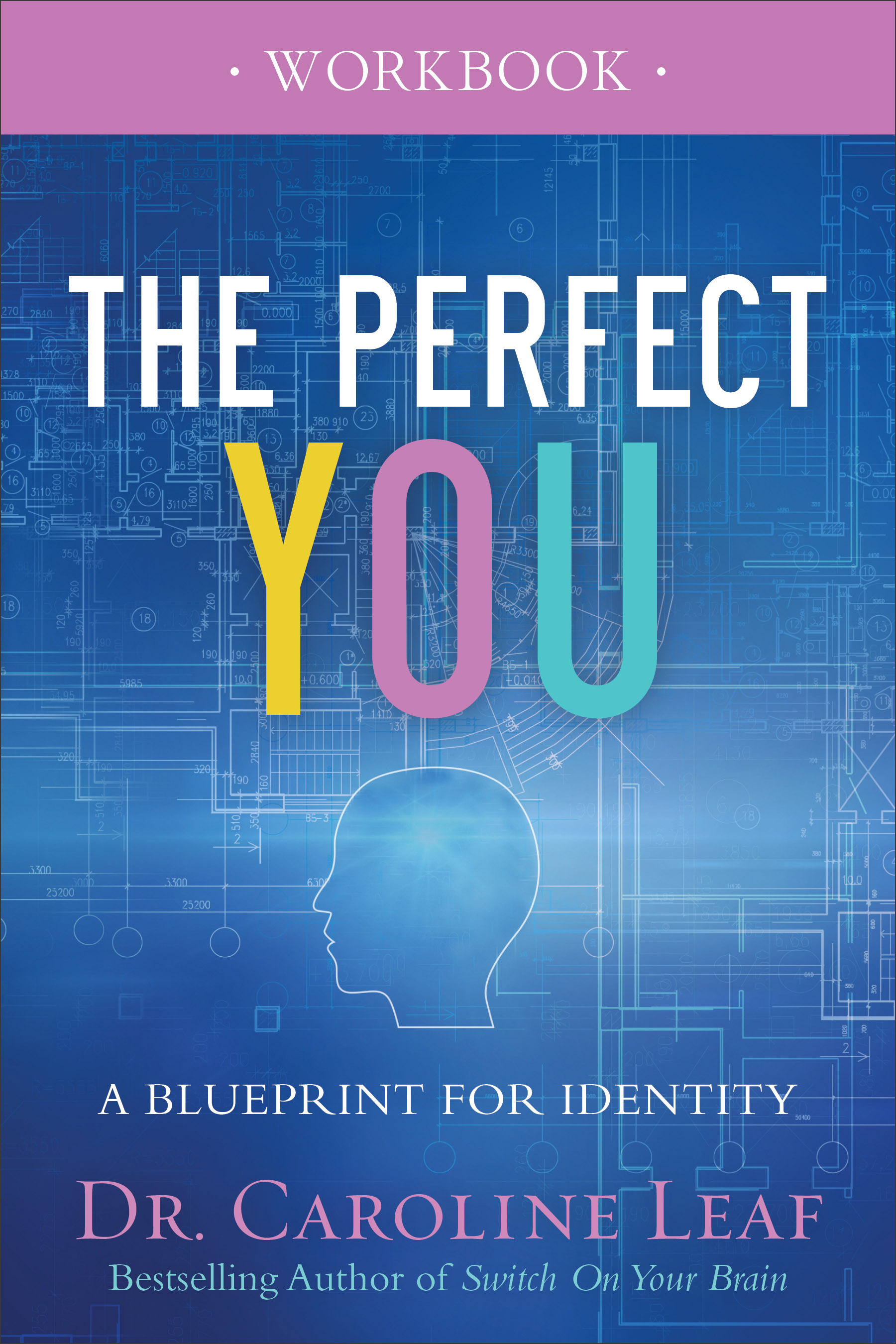The Perfect You Workbook