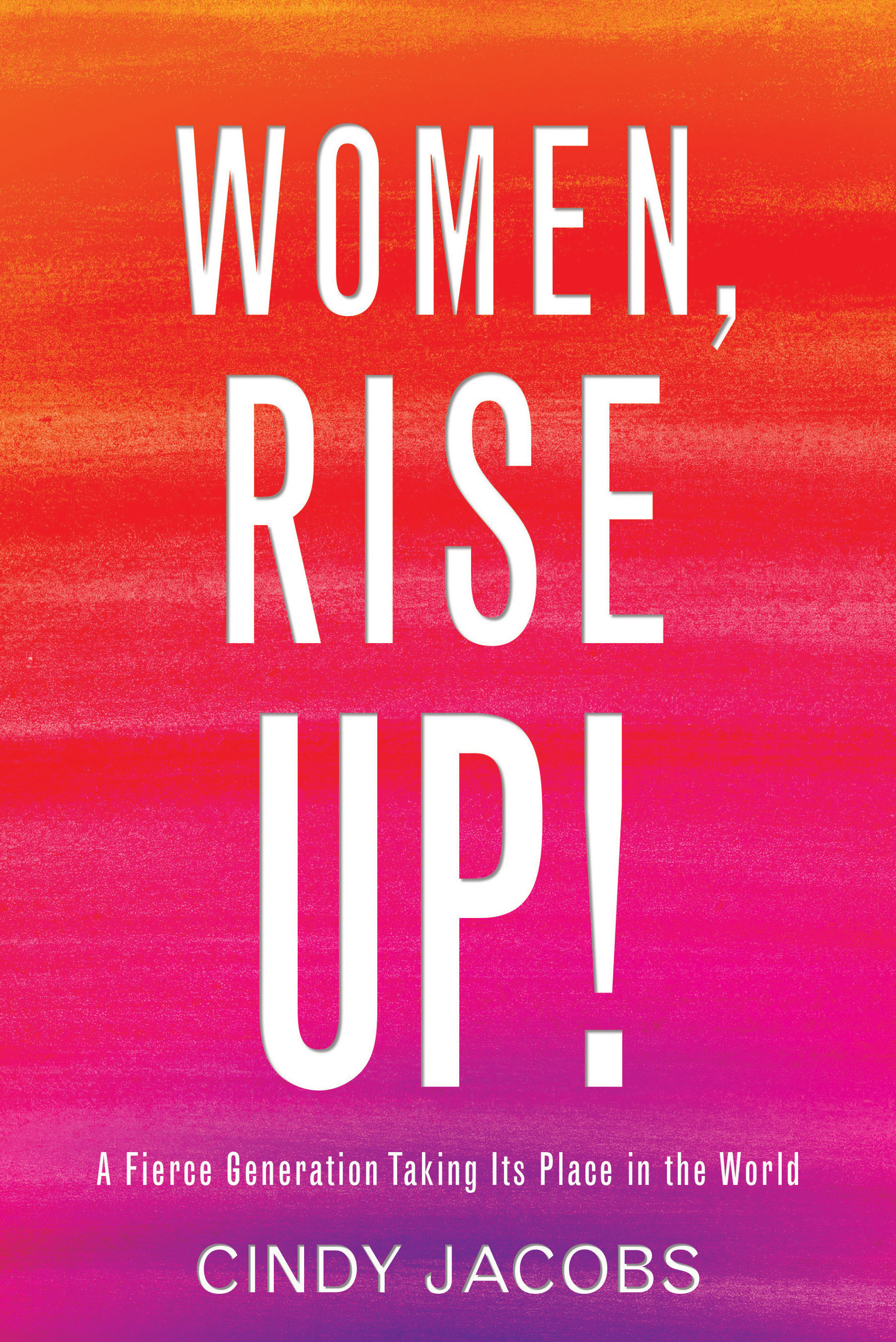 Women, Rise Up! | Baker Publishing Group