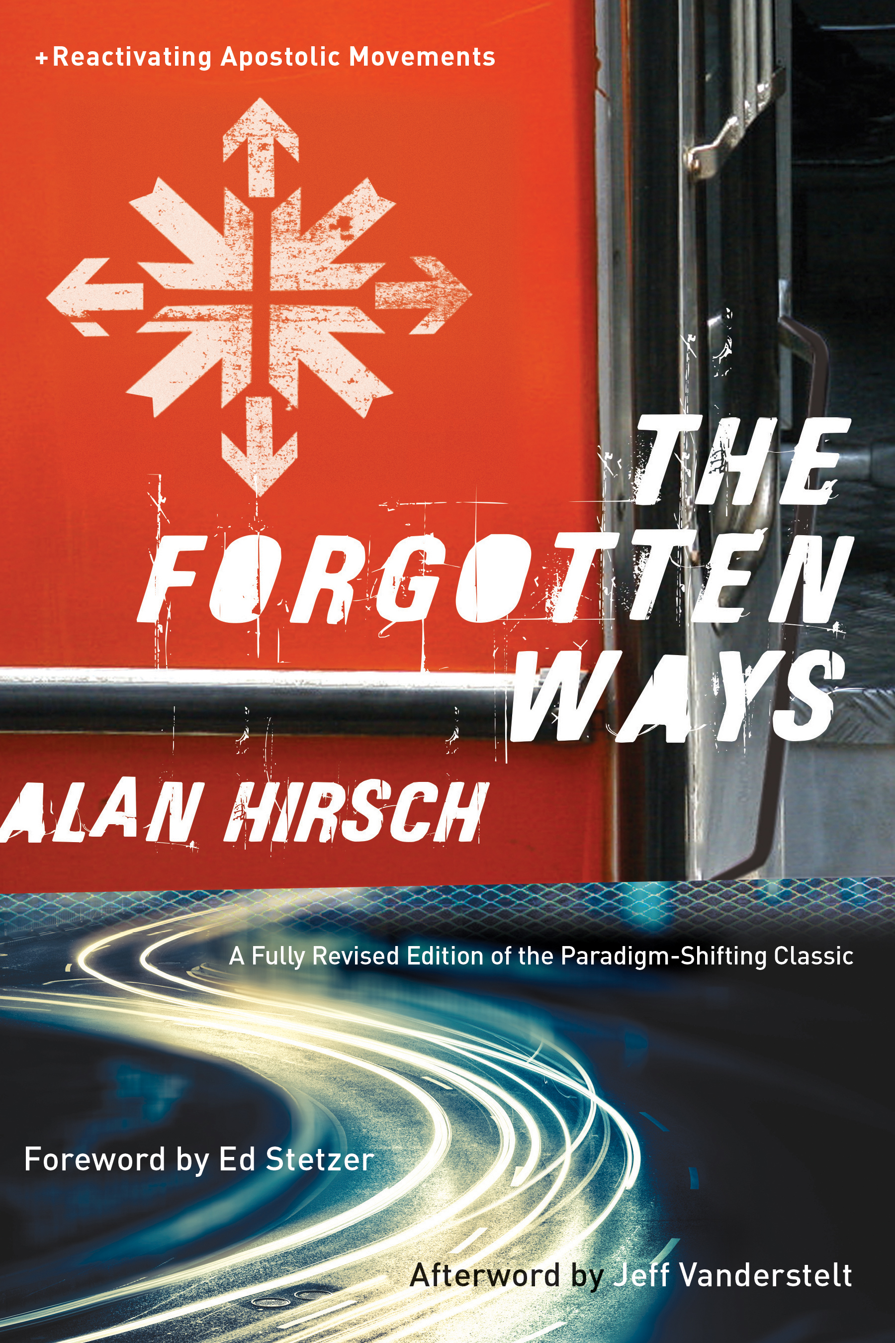 The Forgotten Ways, 2nd Edition | Baker Publishing Group