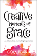 Creative Moments of Grace