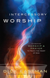 Intercessory Worship