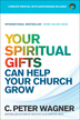 Your Spiritual Gifts Can Help Your Church Grow, Repackaged Edition