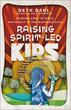 Raising Spirit-Led Kids