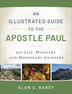 An Illustrated Guide to the Apostle Paul