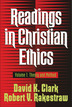 Readings in Christian Ethics, Volume 1