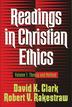 Readings in Christian Ethics, Volume 1