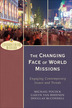 The Changing Face of World Missions