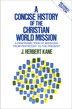 A Concise History of the Christian World Mission, Revised Edition
