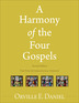 A Harmony of the Four Gospels, 2nd Edition