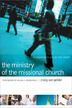 The Ministry of the Missional Church