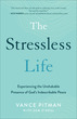 The Stressless Life