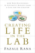 Creating Life in the Lab