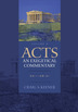 Acts: An Exegetical Commentary, Volume 4