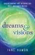Dreams and Visions, Revised and Updated Edition