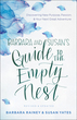 Barbara and Susan's Guide to the Empty Nest, Revised and Updated Edition
