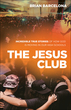The Jesus Club