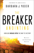 The Breaker Anointing, Revised and Expanded Edition