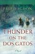 Thunder on the Dos Gatos