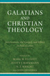 Galatians and Christian Theology