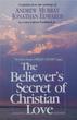 The Believer's Secret of Christian Love