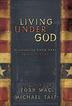 Living Under God
