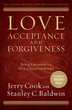 Love, Acceptance, and Forgiveness, Revised and Updated Edition